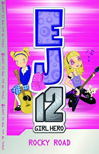 EJ12 Girl Hero: #4 Rocky Road (Paperback): Susannah McFarlane