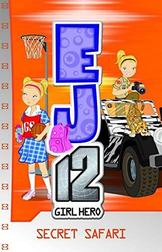 9781921684265: Safari Secret (EJ12 Girl Hero, #12)