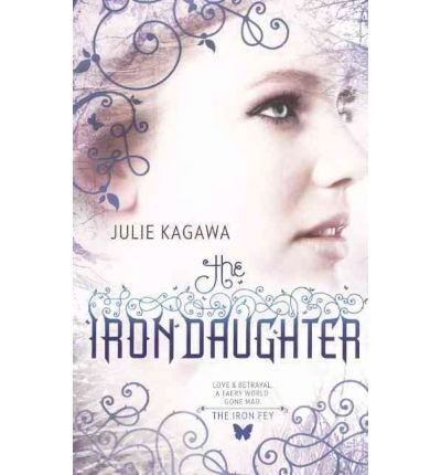 9781921685583: The Iron Daughter (Harlequin Teen)