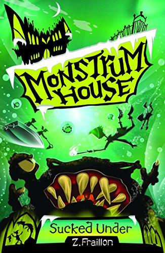 Sucked Under (Monstrum House): Fraillon, Z.