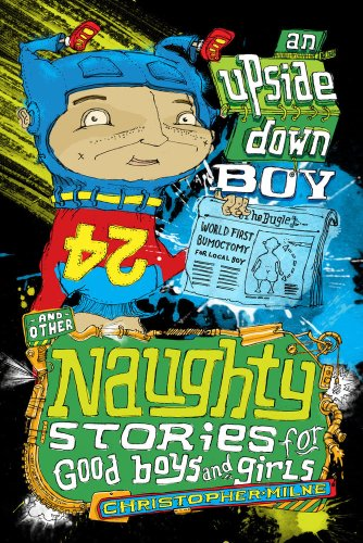 9781921690396: An Upside Down Boy (Naughty Stories for Good Boys and Girls)