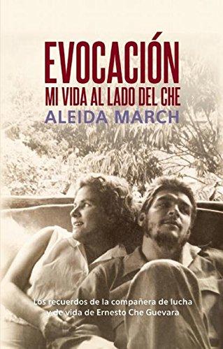 9781921700163: Evocación: Mi vida al lado del Che (Centro de Estudios Che Guevara) (Spanish Edition)
