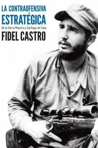 9781921700170: la contraofensiva estrategica: de la sierra maestra a santiago de cuba