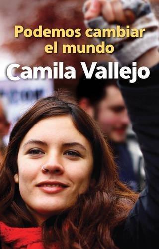 9781921700477: Podemos cambiar el mundo (Spanish Edition)