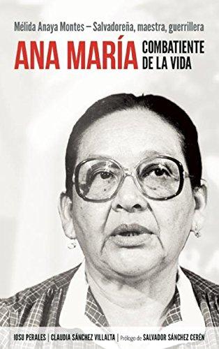Ana María Combatiente de la vida: Mélida Anaya Montes - Salvadoreña, maestra, ...