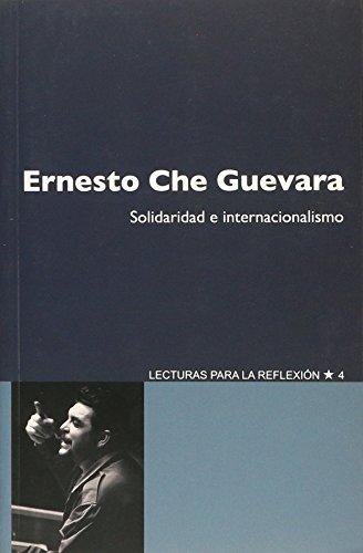 9781921700729: ERNESTO CHE GUEVARA. SOLIDARIDAD E INTERNACIONALISMO