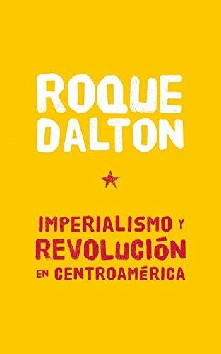 9781921700903: Imperialismo y revolución en Centroamérica (Colección Roque Dalton) (Spanish Edition)