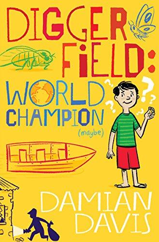 Digger Field: World Champion (maybe): Davis, Damian