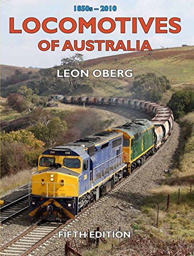 Locomotives of Australia 1850s-2010: 1850s-2010 (Hardback): Leon Oberg