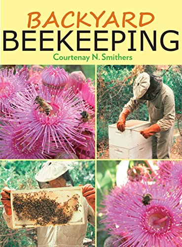 9781921719196: Backyard Beekeeping: Second Edition