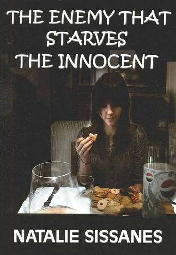 9781921731662: The Enemy That Starves the Innocent
