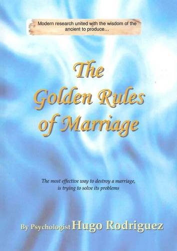 The Golden Rules of Marriage: HUGO RODRIGUEZ
