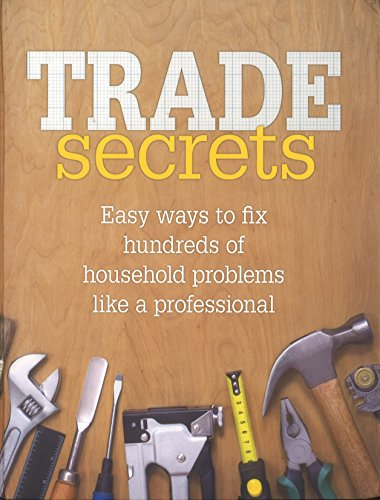 9781921743719: TRADE Secrets Easy ways to fix hundreds of household problems like a professional