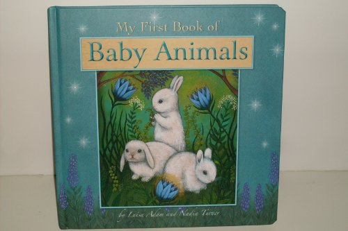 9781921756870: My First Book of Baby Animals