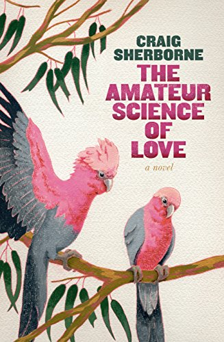 The Amateur Science of Love: Sherborne, Craig