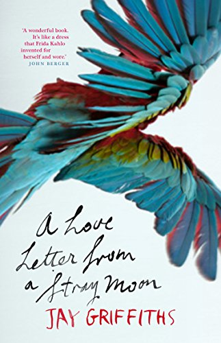 A Love Letter from a Stray Moon: Griffiths, Jay