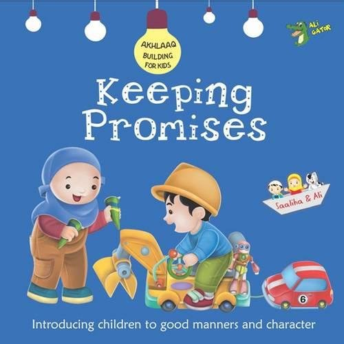 9781921772139: Keeping Promises: Good Manners and Character (Akhlaaq Building Series)