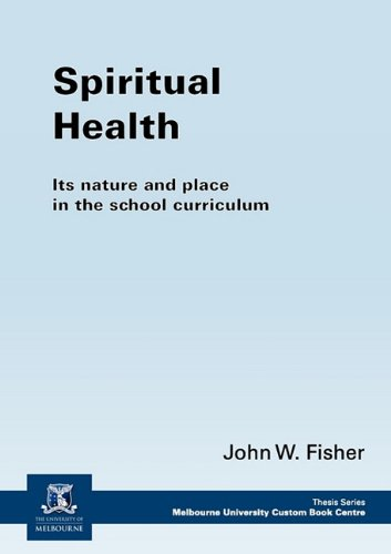 9781921775000: Spiritual health: its nature and place in the school curriculum