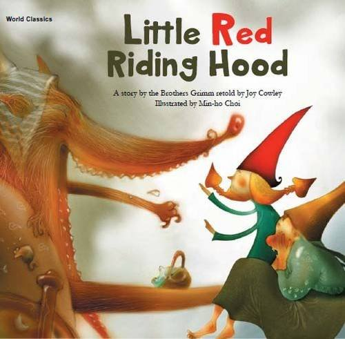 Little Red Riding Hood (World Classics): Grimm, Brothers, Cowley,