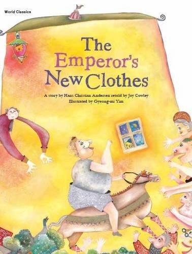 The Emperor's New Clothes (World Classics): hans christian Andersen,