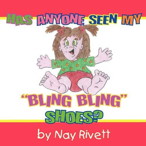 9781921791437: Has anyone seen my Bling Bling shoes?