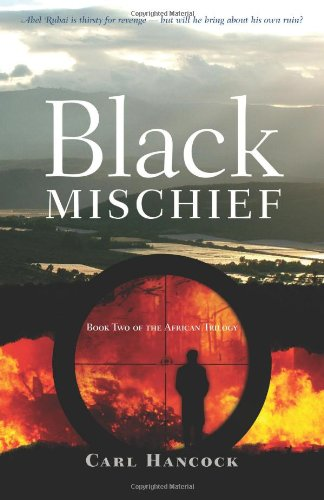 9781921829291: Black Mischief: Book Two of the African Trilogy