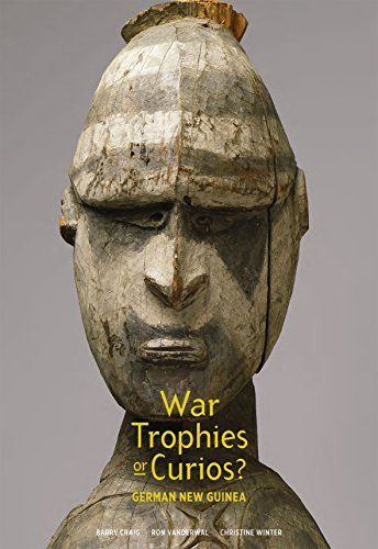 War Trophies or Curios? (Paperback): Barry Craig