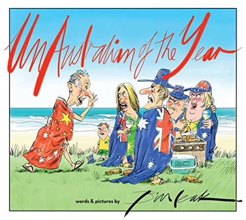9781921844850: UnAustralian of the Year: words and pictures by Bill Leak