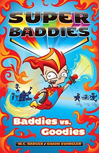Baddies vs. Goodies (Super Baddies): Badger, M.C.