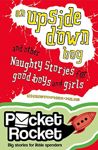9781921848919: An Upside-Down Boy: And Other Naughty Stories for Good Boys and Girls (Pocket Rocket)