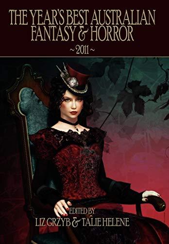 9781921857133: The Year's Best Australian Fantasy & Horror 2011