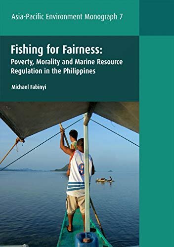9781921862656: Fishing for Fairness: Poverty, Morality and Marine Resource Regulation in the Philippines