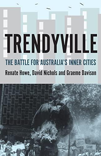 9781921867422: Trendyville: The Battle for Australia's Inner Cities (Australian Studies)