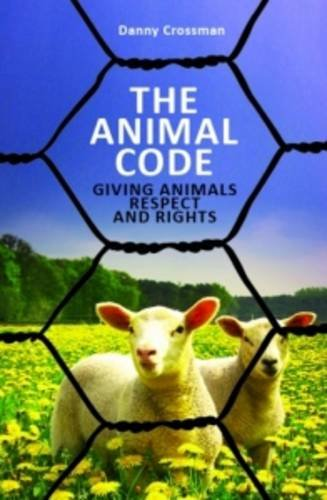 The Animal Code: Crossman, Danny