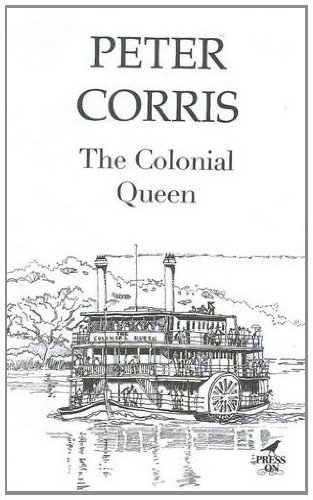 The Colonial Queen: Corris, Peter