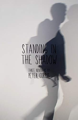 Standing in the Shadow: Corris, Peter