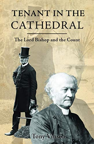 Tenant in the Cathedral: Lord Bishop and the Count: Vinson, Tony