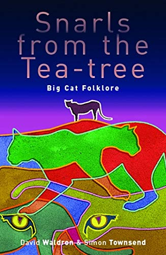 9781921875830: Snarls from the Tea-Tree: Big Cat Folklore