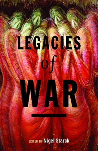 Legacies of War: Starck, Nigel