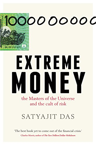 9781921880131: Extreme Money: The Masters Of The Universe And The Cult Of Risk