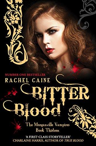 Morganville Vampires Volume 13 (Paperback): Rachel Caine