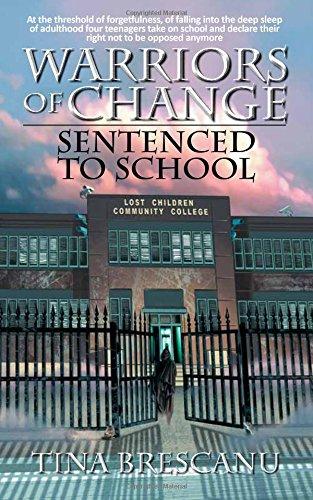 9781921883194: Warriors of Change - Sentenced to School