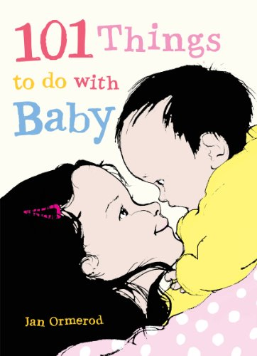 9781921894114: 101 Things to Do with Baby: Little Hare Books