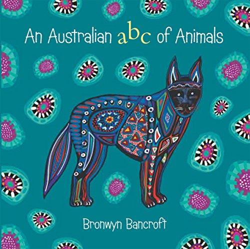 9781921894220: An Australian ABC of Animals