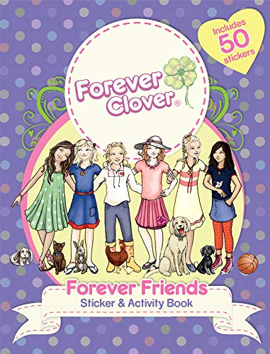 Forever Clover: Forever Friends Sticker & Activity Book: Bell, Holly