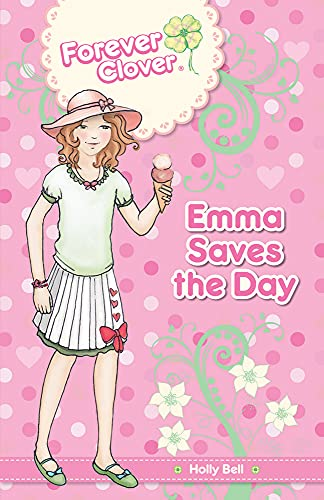 Emma Saves the Day: Bell, Holly