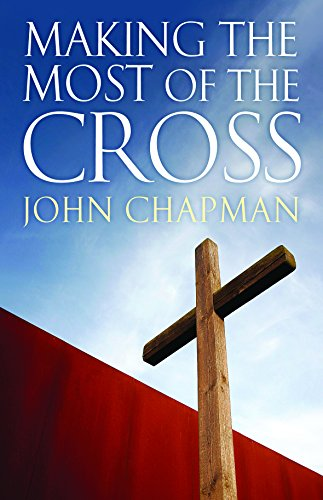 9781921896002: Making the Most of the Cross