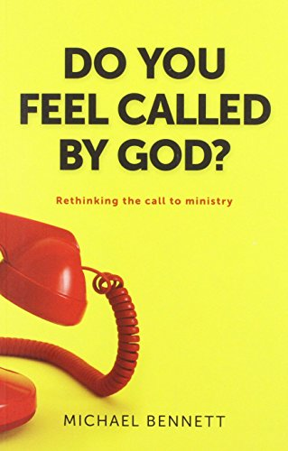 9781921896989: Do You Feel Called By God- Rethinking the Call to Ministry