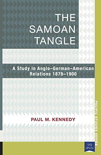 9781921902062: The Samoan Tangle: A Study in Anglo-german-american Relations 1878-1900