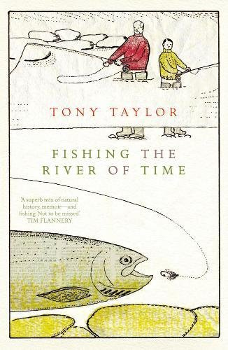 9781921922015: Fishing The River Of Time
